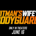 "The ""Hitman's Wife's Bodyguard"" trailer has finally dropped"