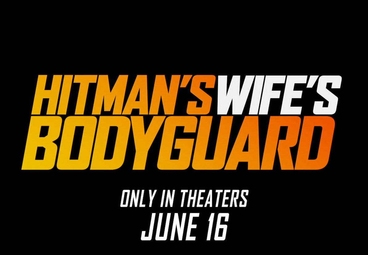 "The ""Hitman's Wife's Bodyguard"" trailer has finally dropped"